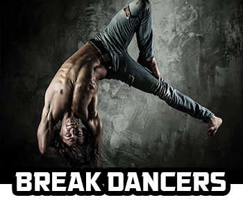 Break Dancers