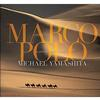 Marco Polo: A Photographers Journey by Michael Yamashita (Signed)