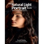Mastering the Natural Light Portrait by Scott Kelby