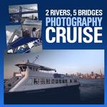 2 Rivers, 5 Bridges Photography Cruise