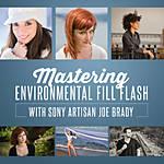 Mastering Environmental Fill Flash with Joe Brady