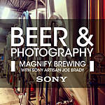 Beer and Photography at Magnify Brewing with Joe Brady (Sony)