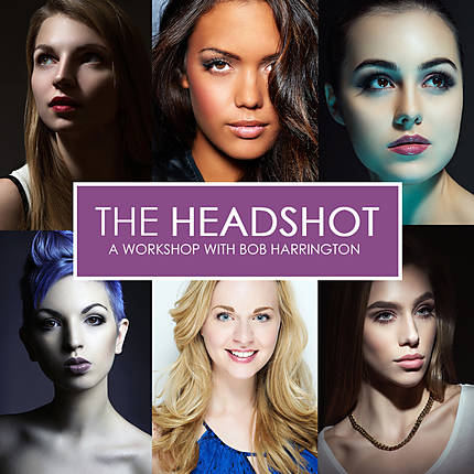 The Headshot: A Workshop with Bob Harrington