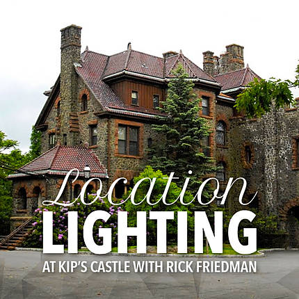 Location Lighting at Kips Castle with Rick Friedman