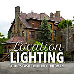 Location Lighting at Kip's Castle with Rick Friedman