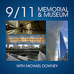 9/11 Memorial and Museum Photowalk with Michael Downey