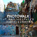 Photowalk at Philadelphias Magic Gardens with Michael Downey