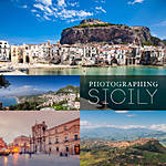 Photographing Sicily, an Island of Light