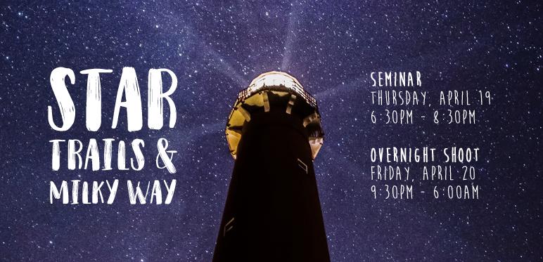 Star Trails and Milky Way with Jennifer Khordi